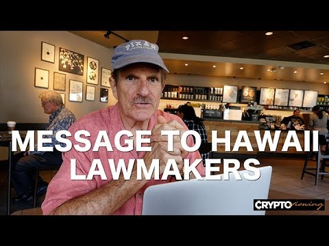 Message To Hawaii Lawmakers