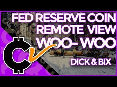 Federal Reserve Coin? Remote Viewing Woo-Woo